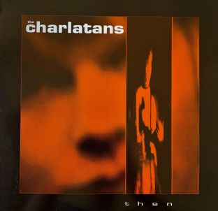 "Charlatans (The) - Then (12"") (EX/VG)"